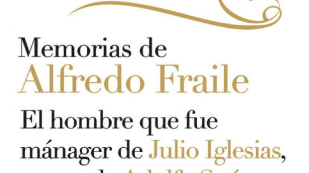 Secretos Confesables, las memorias de Alfredo Fraile sobre Julio Iglesias...